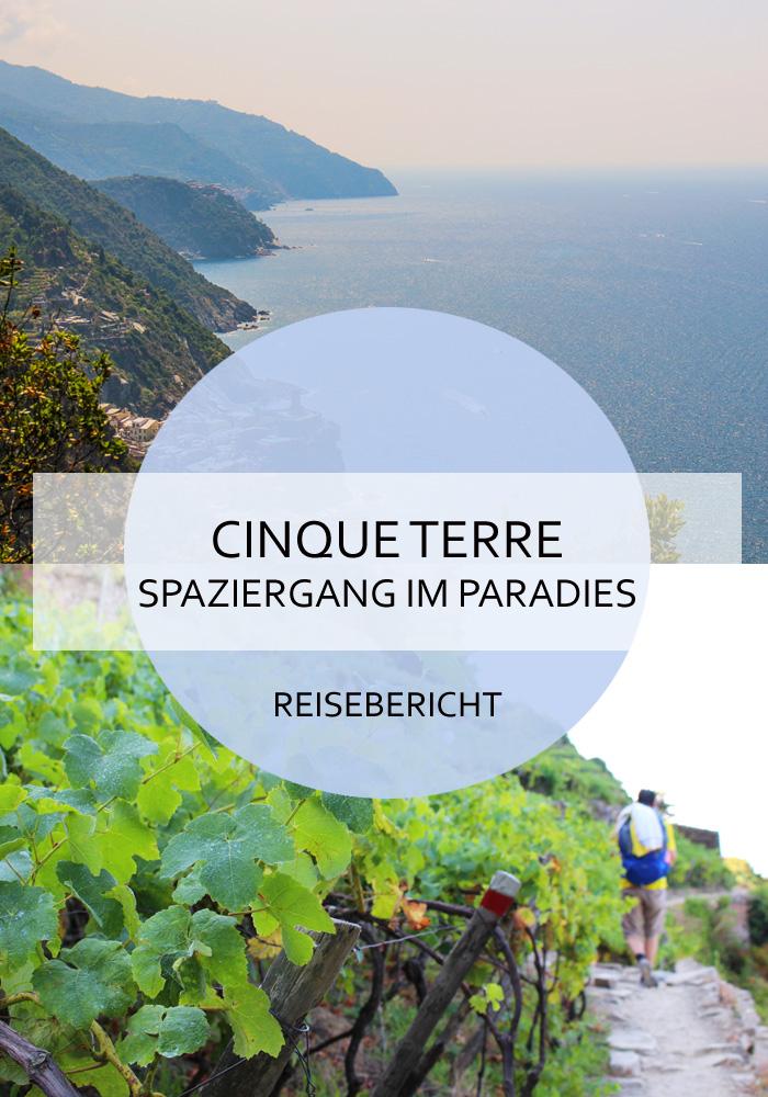 Eine Erfahrungsbericht über die Wanderung in den Cinque Terre #cinqueterre #wandern #italien #ligurien #monterosso #vernazza #corniglia #manarola #riomaggiore #reisen #sommer #urlaubammeer