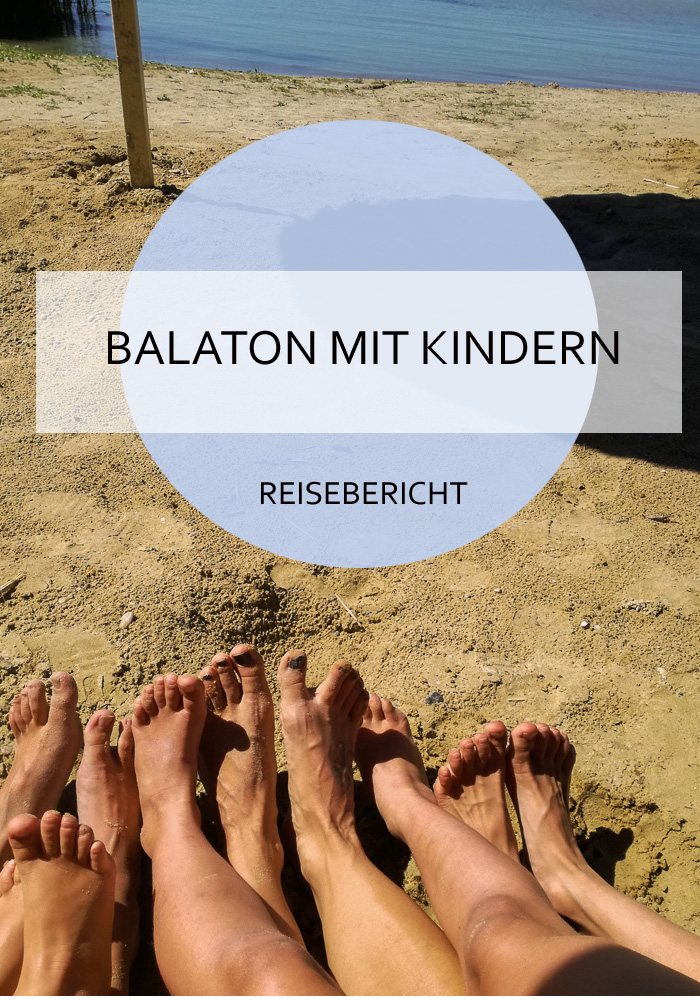 Der Balaton ist ein perfekter Urlaubsort für Familien und Gruppen mit Kindern #balaton #ungarn #urlaub #reisen #kinder #familie #sommer #strand #günstig #reiseblog #bericht