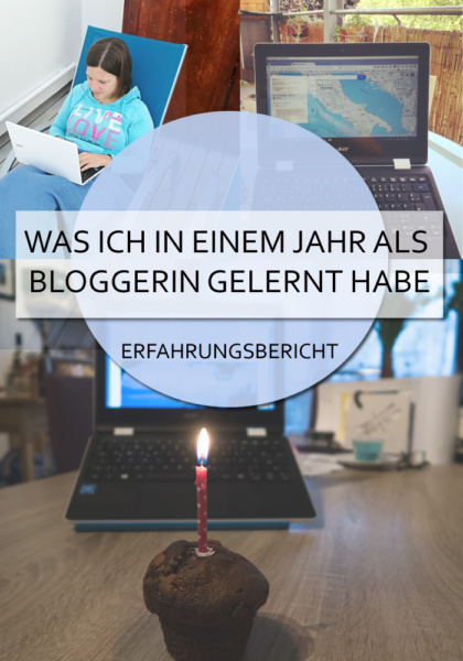 Ein Erfahrungsbericht nach einem Jahr Bloggen - was habe ich alles gelernt, wo wurden mir die Augen geöffnet. Und ist Blogger werden wirklich so leicht? #blogger #bloggerwerden #bloggeburtstag #erfahrungsbericht #lernen #reiseblog #schreiben