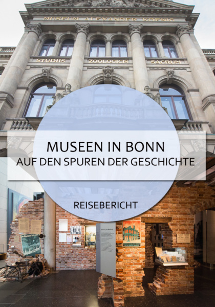 Bonn hat an Museen, die sich mit Geschichte beschäftigen, einiges zu bieten. #bonn #museum #museen #nrw #citytrip #kultur #deutschland #städtereise #reisen #reiseblog #bericht #hausdergeschichte #beethoven #zoologie