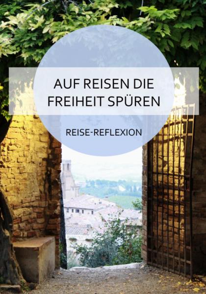 Wie Reisen das subjektive Empfinden von Freiheit fördert #Freiheit #reisen #reisepsychologie #reflexion #gefühl #offenheit #einblicke #reiseblog