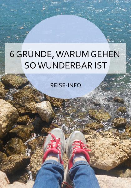 Besonders auf Reisen gehe ich enorm viel. Hier findest du 6 Gründe, warum ich das so gerne mache! #gehen #spazieren #bewegung #reisen #sightseeing #zufuß #reiseblog #info