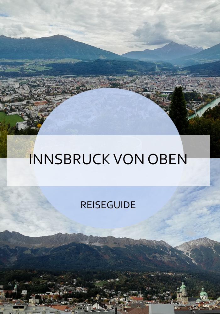 Ich zeige dir einige interessante Spots, von denen du einen tollen Ausblick auf Innsbruck hast und die Hauptstadt von Tirol von oben erleben kannst! #innsbruck #tirol #ausblick #vonoben #städtetrip #citytrip #berge #sightseeing #hochhinaus #alpen #dachterasse #reiseblog #reisen #bericht