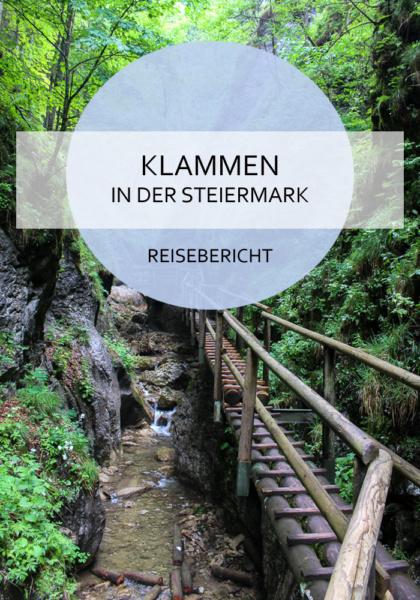 In der Steiermark gibt es einige Klammen, die es wert sind, sie zu gehen #steiermark #österreich #klamm #wasser #wandern #natur #bewegung #reiseblog #bericht