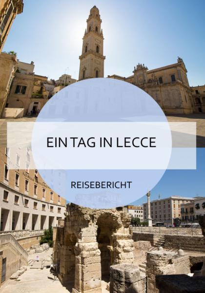 Lecce - eine sehenswerte Stadt in Süditalien, in der man an einem Tag viel erleben kann #lecce #kurztrip #roadtrip #sommer #italien #apulien #reise #urlaub #reiseblog #bericht