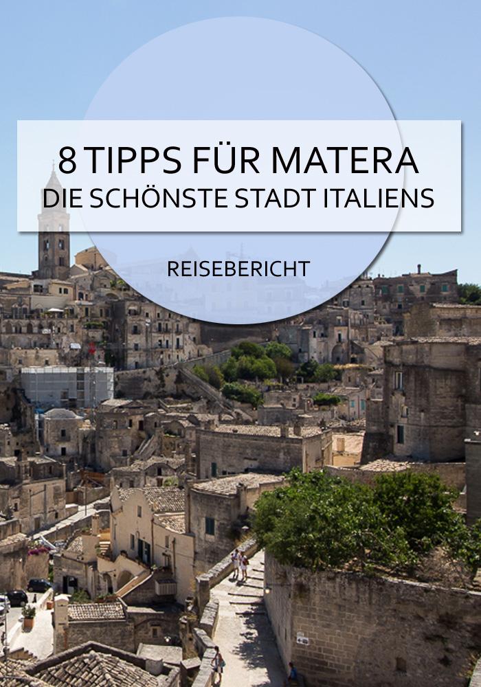 8 Tipps für Matera - die schönste Stadt Italiens #matera #italien #basilikata #roadtrip #reisen #sehenswürdigkeiten #tipps #stadt #reiseblog #süditalien #bericht