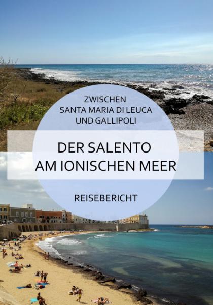 Wieso eine Reise an die ionische Seite des Salento absolut empfehlenswert ist und was sich so zwischen Santa Maria di Leuca und Gallipoli abspielt, liest du hier! #salento #santamariadileuca #apulien #italien #ionischesmeer #meer #reise #gallipoli #baiaverde #torresangiovanni #naturpark #süden #puglia #reiseblog #bericht #roadtrip
