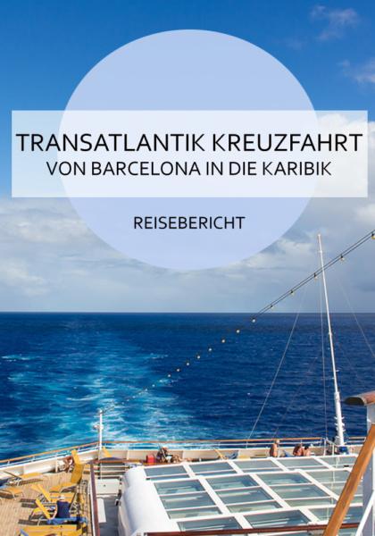 Ein Reisebericht über unsere Kreuzfahrt quer über den Atlantik in die Karibik #kreuzfahrt #atlantik #karibik #barcelona #malaga #funchal #barbados #stvincent #stlucia #martinique #guadeloupe #honeymoon #flitterwochen #reisebericht #reiseblogger #meer