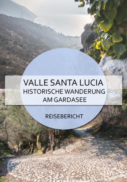 Durch das Valle di Santa Lucia von Torbole hinauf nach Nago betritt man bedeutsamen historischen Boden. Eine tolle Wanderung am Gardasee zum Nachgehen #gardasee #vallesantalucia #torbole #nago #wandern #wanderung #italien #trentino #goethe #reiseblog #reisen #castelpenede