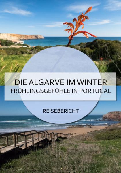 Die Algarve ist auch im Winter faszinierend schön und lohnt einen Abstecher zum Sonne auftanken #algarve #portugal #winter #kurztrip #küste #meer #lagos #faro #aljezur #monchique #costavicentina #cabosaovicente #klippen #reisen #bericht