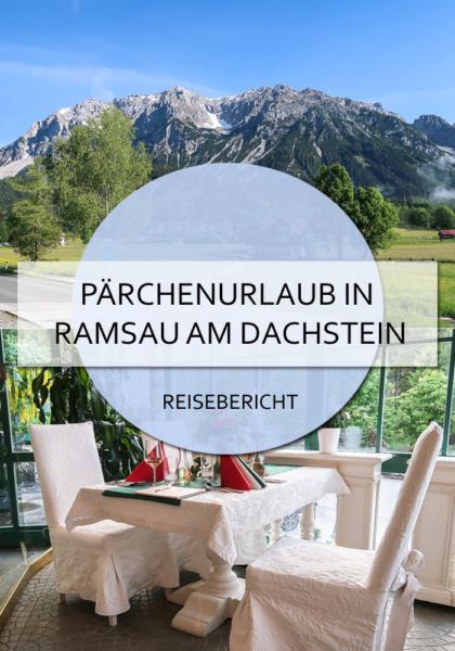 Pärchenurlaub in Ramsau am Dachstein #ramsau #dachstein #pärchenurlaub #paar #romantik #action #berge #steiermark #österreich