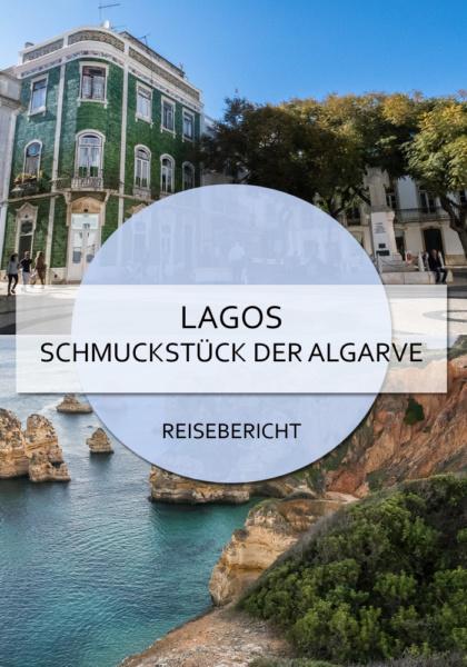 Lagos - Schmuckstück der Algarve #lagos #algarve #portugal #kleinstadt #süden #klippen #blog #reisen