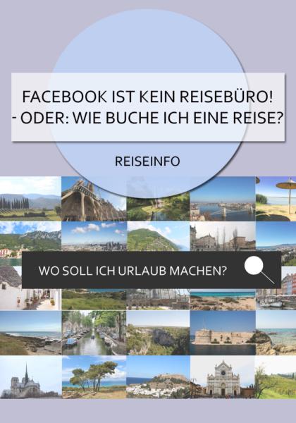 Facebook ist kein Reisebüro - oder: wie buche ich eine Reise #reisebuchen #reiseinfos #facebook