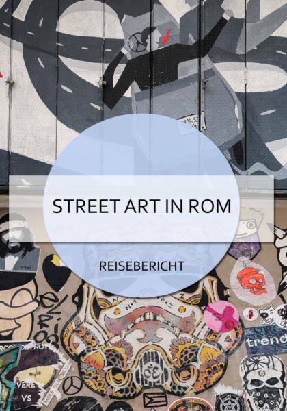 Street Art in Rom - öffentliche Kunst in der ewigen Stadt #rom #rome #italien #streetart #kunst #alternativ #blog