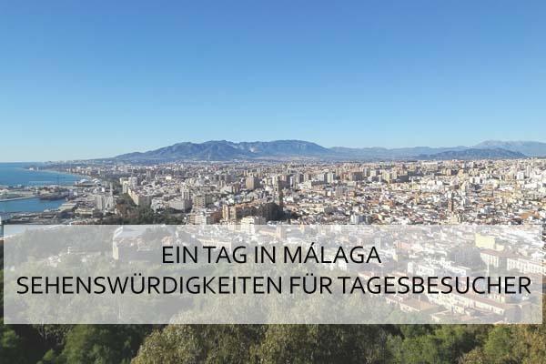 Ein Tag in Malaga