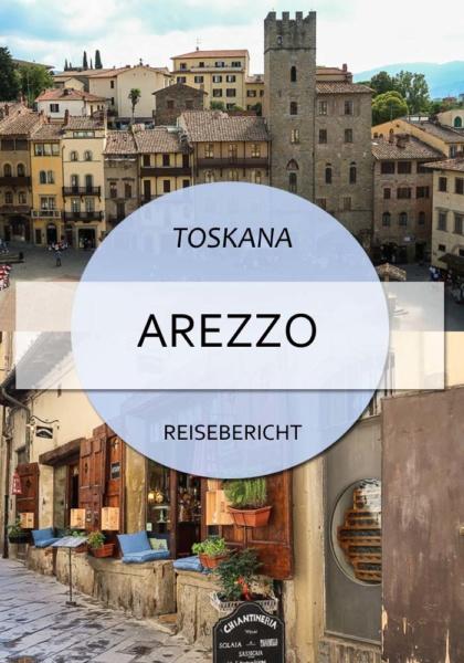 Arezzo - Toskana mal anders #arezzo #italien #toskana #geheimtipp #tipps #reisen #blog #italientipps