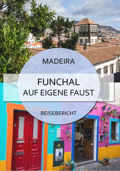Funchal auf Madeira - Sehenswürdigkeiten auf eigene Faust entdecken #funchal #madeira #reisen #insel #sehenswürdigkeiten #aufeigenefaust #kreuzfahrt #tipps