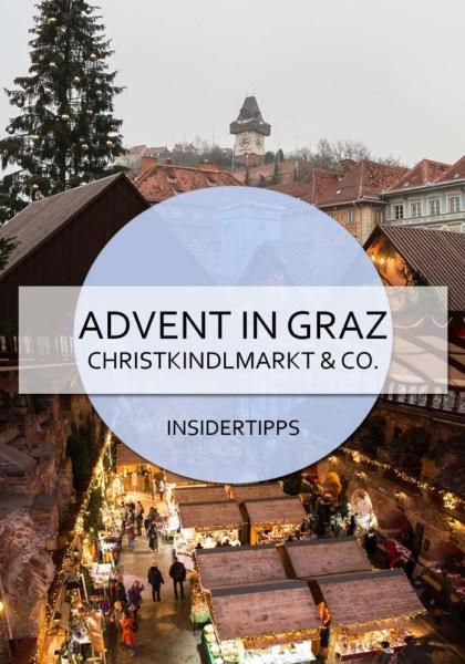 Advent in Graz - Vorweihnachtlicher Zauber mit Christkindlmärkten, Kunsthandwerk und Leckereien #graz #advent #winter #österreich #christkindlmarkt #adventmarkt #weihnachten #weihnachtszeit #insidertipps