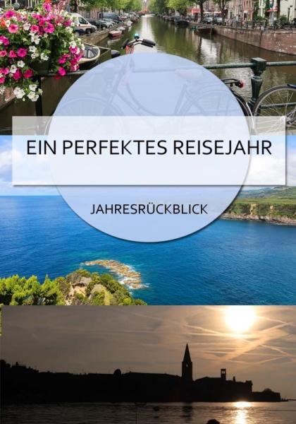 Ein perfektes Reisejahr! Mein Jahresrückblick über meine tollen Reisen 2018, die mich quer durch europa geführt haben #jahresrückblick #reisejahr #blogparade #reihigh2018 #europa #auszeit #sabbatical #reiseblog #inspiration