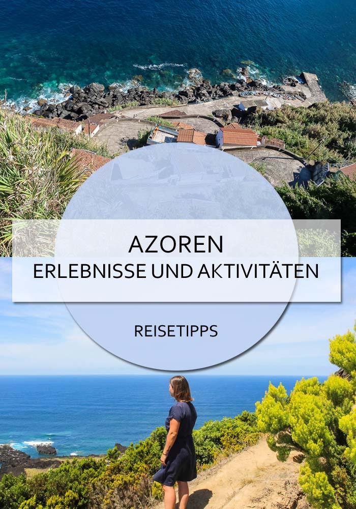 Azoren Reisetipps - 9 Erlebnisse und Aktivitäten #azoren #saomiguel #portugal #abenteuer #erlebnisse #aktivitäten #atlantik #meer #urlaub #reisetipps #wandern