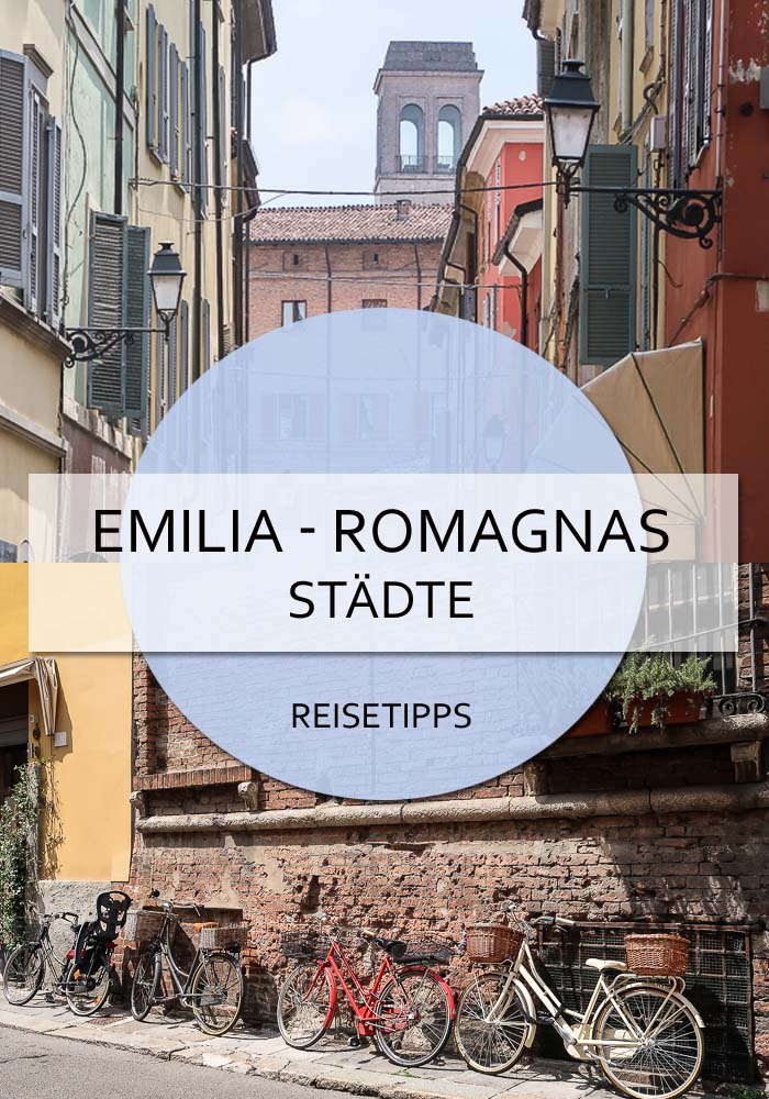 Städte der Emilia-Romagna #bologna #modena #parma #piacenza #ferrara #ravenna #cesena #emiliaromagna #italien #norditalien #städtereise #rundreise