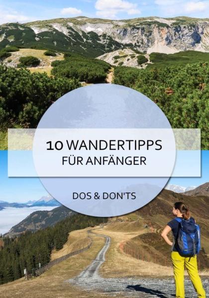 Wandertipps für Anfänger #wandern #tipps #wandertipps #alpen #regeln #anfänger #neuling #rant #bittenicht #klettern #ausrüstung #rucksack #wanderschuhe