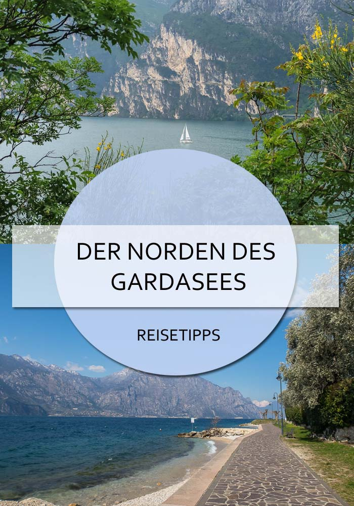 Der Gardasee Norden #gardasee #norden #nordufer #rivadelgarda #riva #torbole #malcesine #limone #tremosine #tignale #montebaldo #aktivitäten #wastun #tipps #reisetipps #italien #trentino #städte