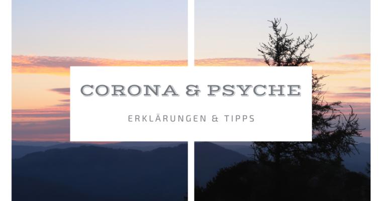 Coronavirus und die Psyche – Erklärungen und Tipps
