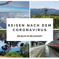 Reisen nach dem Coronavirus - ein Blick in die Zukunft