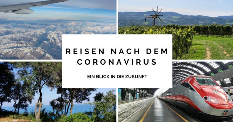 Reisen nach dem Coronavirus – ein Blick in die Zukunft