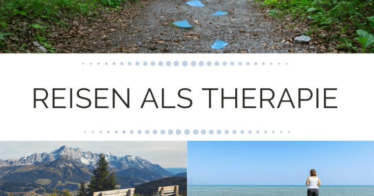 Reisen als Therapie – geht das?