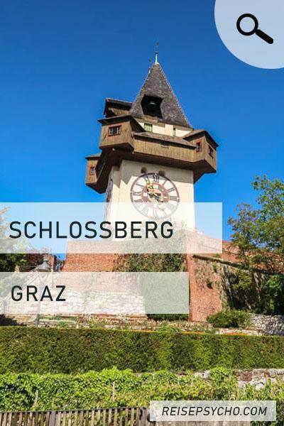 """Pin für den Blogartikel """"Der Schloßberg in Graz"""""""